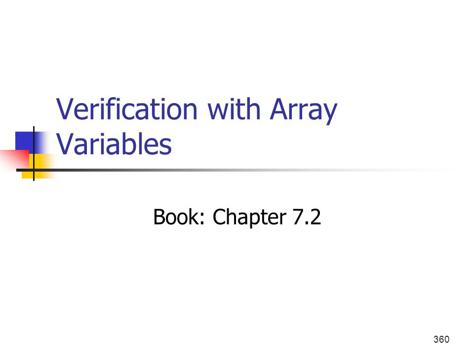 360 Verification with Array Variables Book: Chapter 7.2