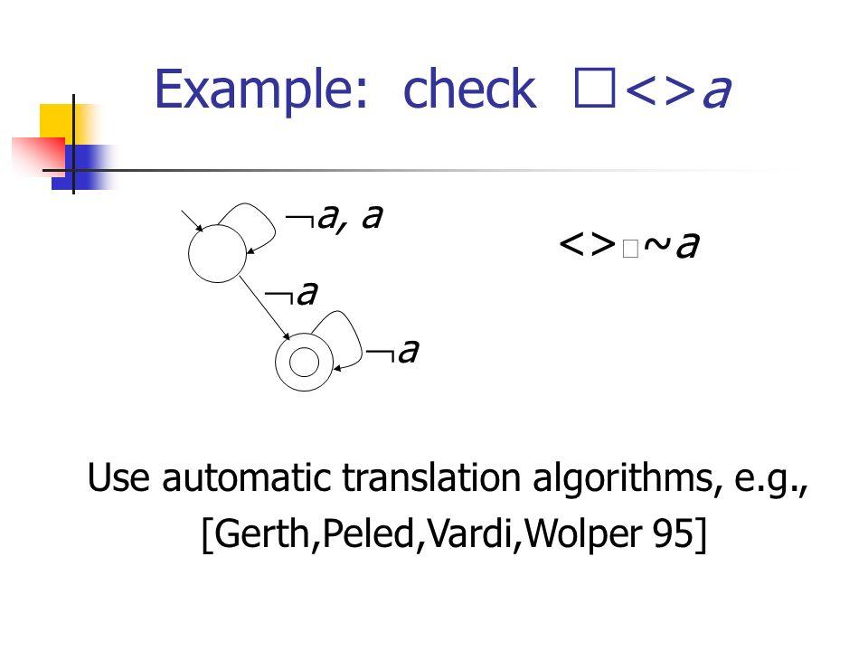 Example: check <> a a a a a <> a
