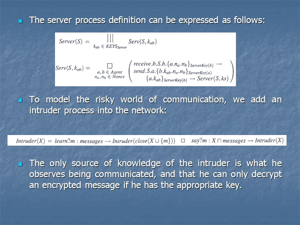 The server process definition can be expressed as follows: The server process definition can be expressed as follows: To model the risky world of comm