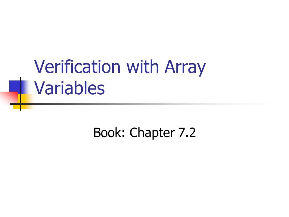 Verification with Array Variables Book: Chapter 7.2