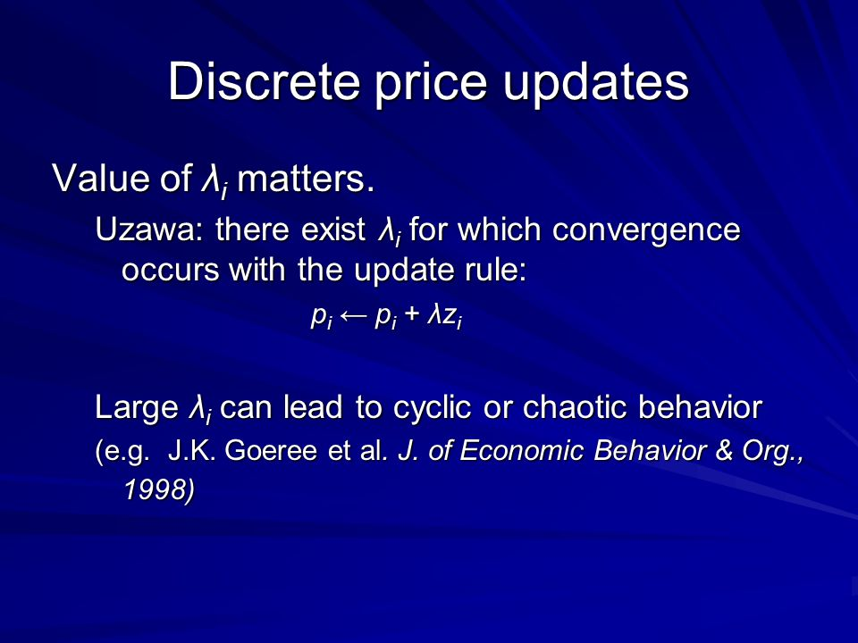Discrete price updates Value of λ i matters.
