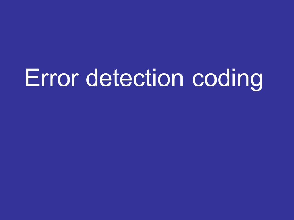 Error detection coding