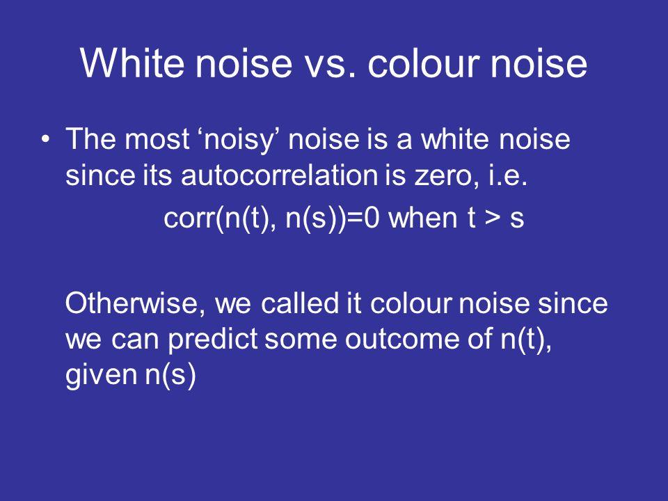 White noise vs.