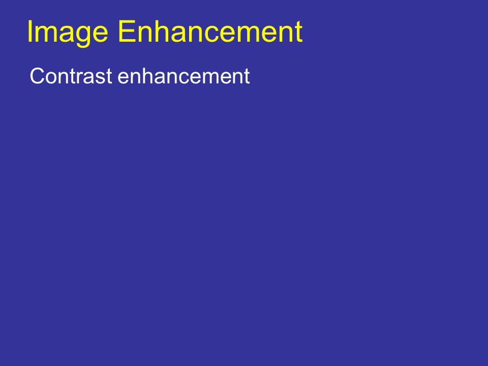 Image Enhancement Contrast enhancement