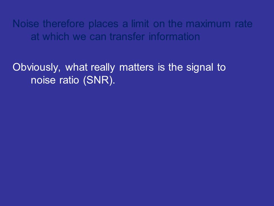Obviously, what really matters is the signal to noise ratio (SNR).