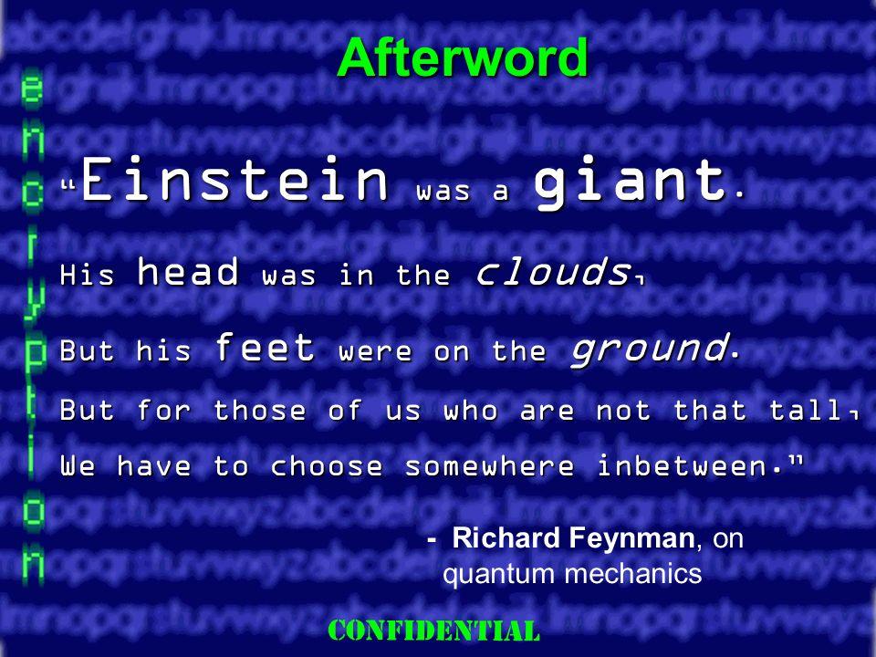 Slide 16 Afterword Einstein was a giant. Einstein was a giant.
