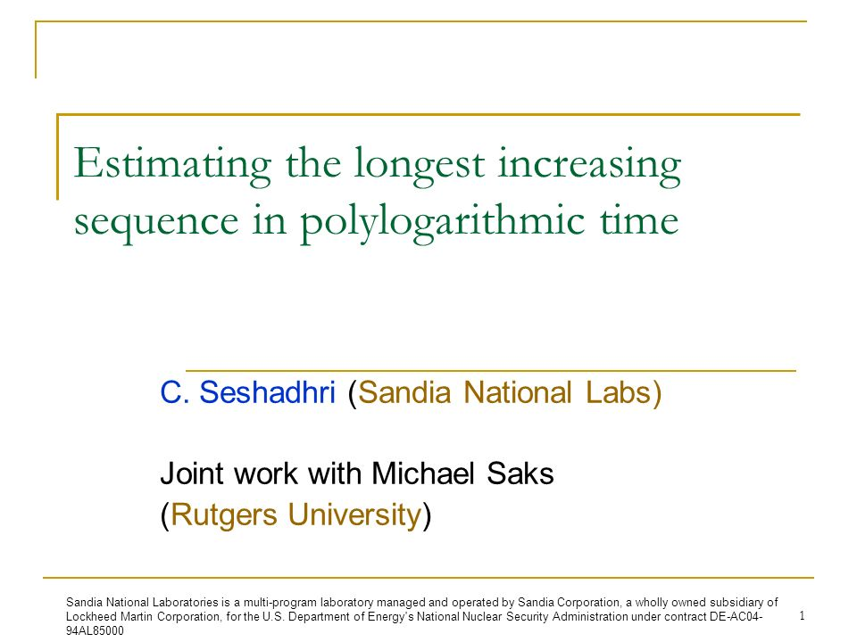 1 Estimating the longest increasing sequence in polylogarithmic time C.