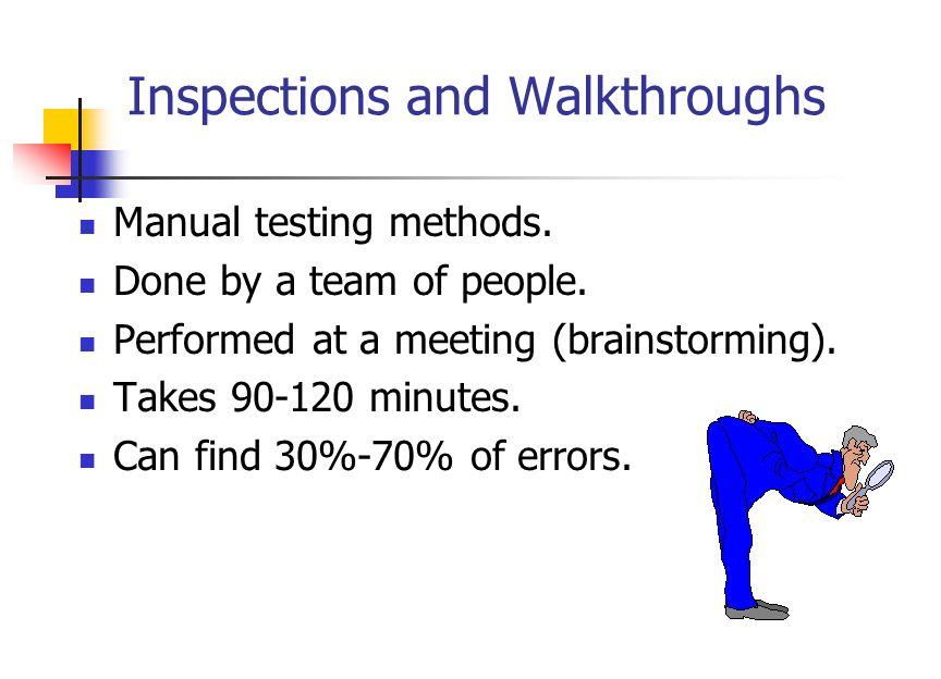 Some testing principles A programmer should not test his/her own program.