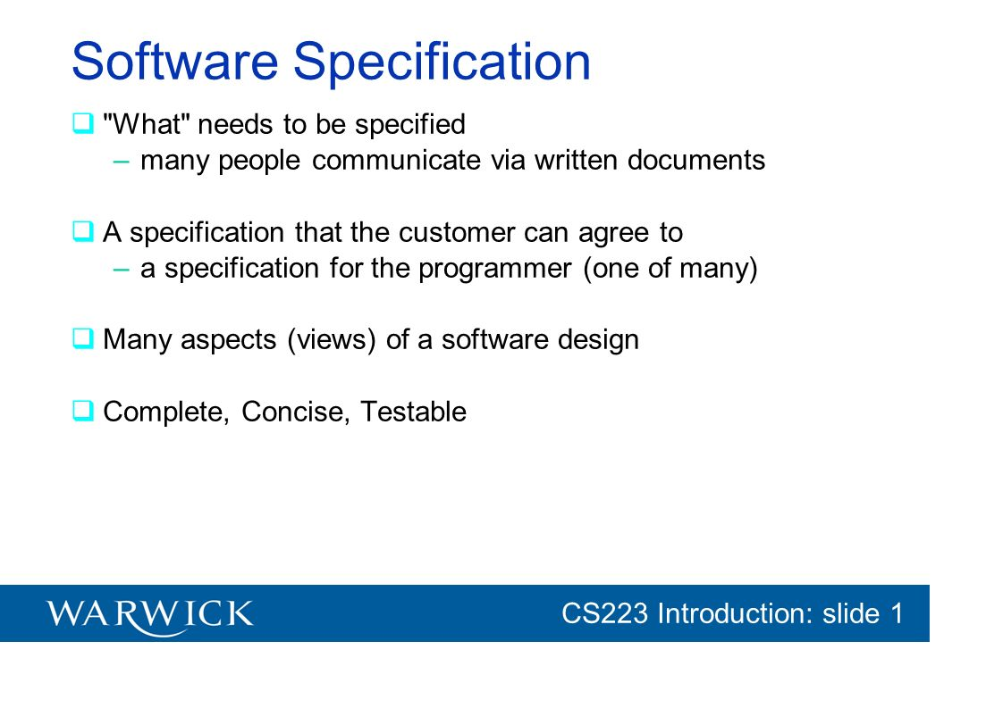 CG152 Introduction: slide 1 CS223 Introduction: slide 1 Software Specification