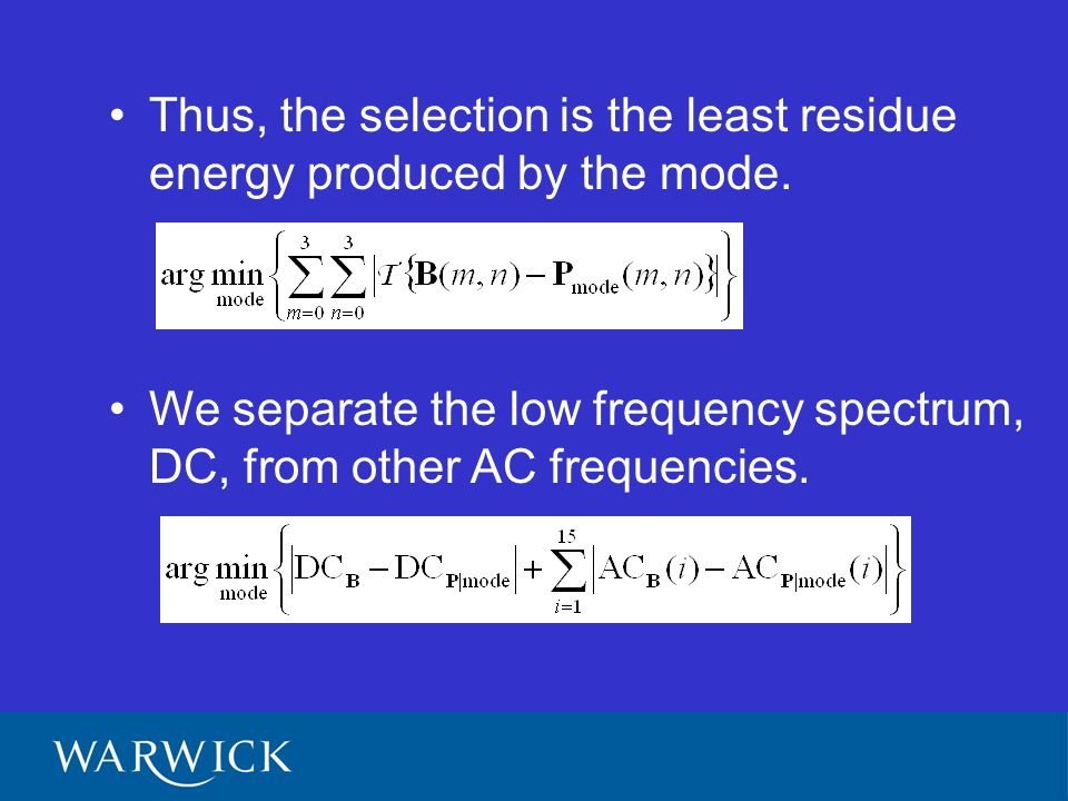 Thus, the selection is the least residue energy produced by the mode.