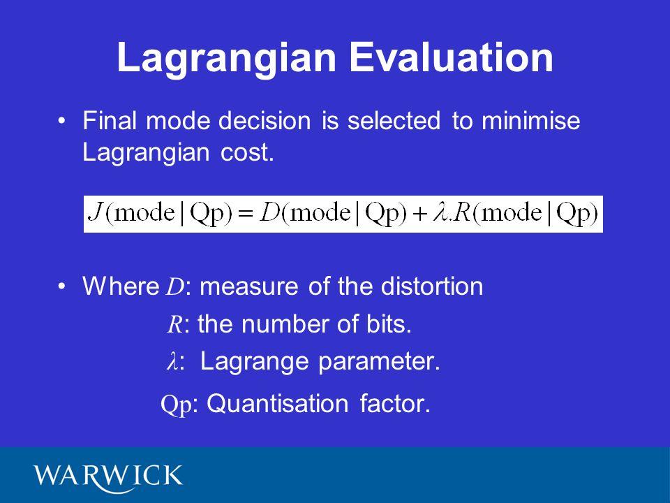 Lagrangian evaluation (cont.)