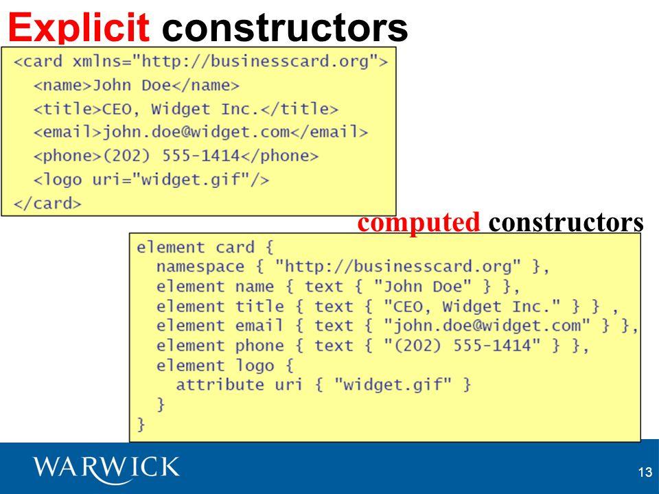 13 Explicit constructors computed constructors