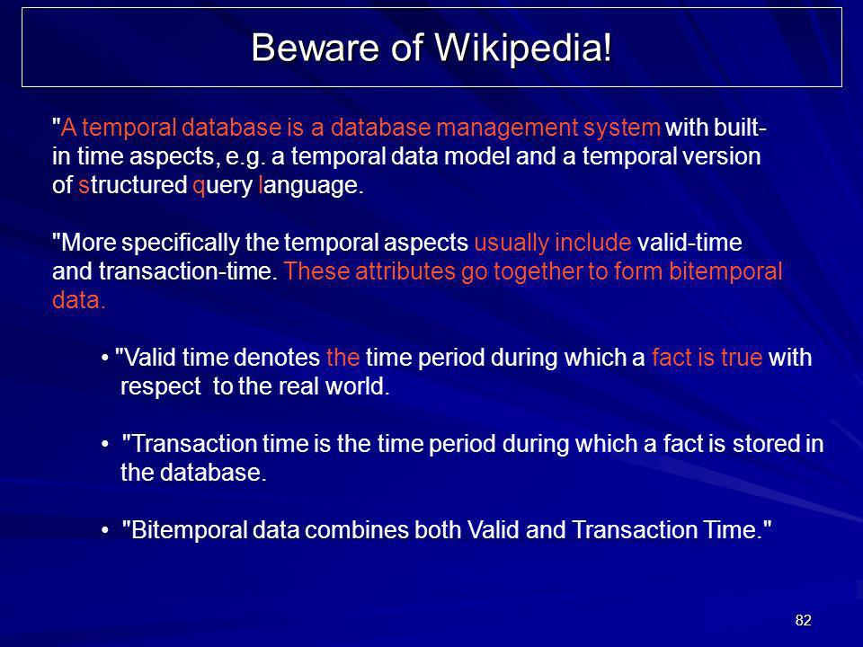 82 Beware of Wikipedia.