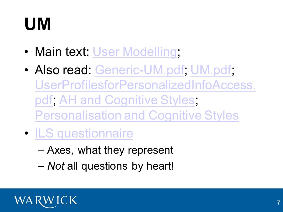 UM Main text: User Modelling;User Modelling Also read: Generic-UM.pdf; UM.pdf; UserProfilesforPersonalizedInfoAccess.
