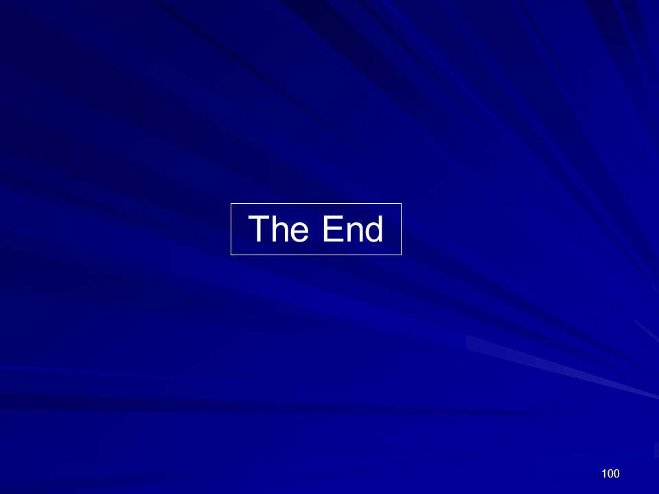 100 The End