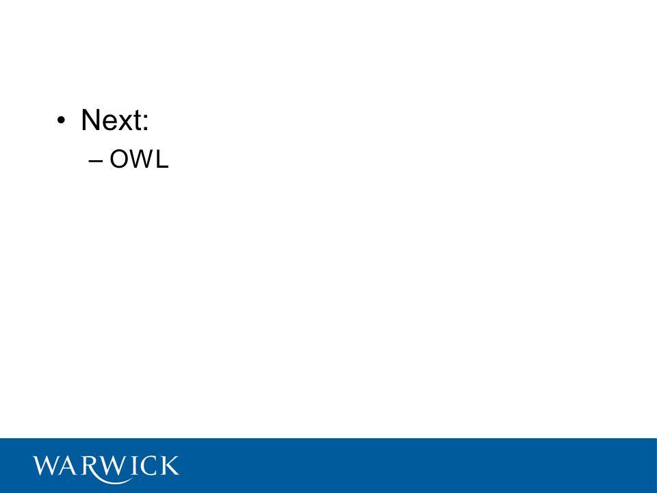 Next: –OWL
