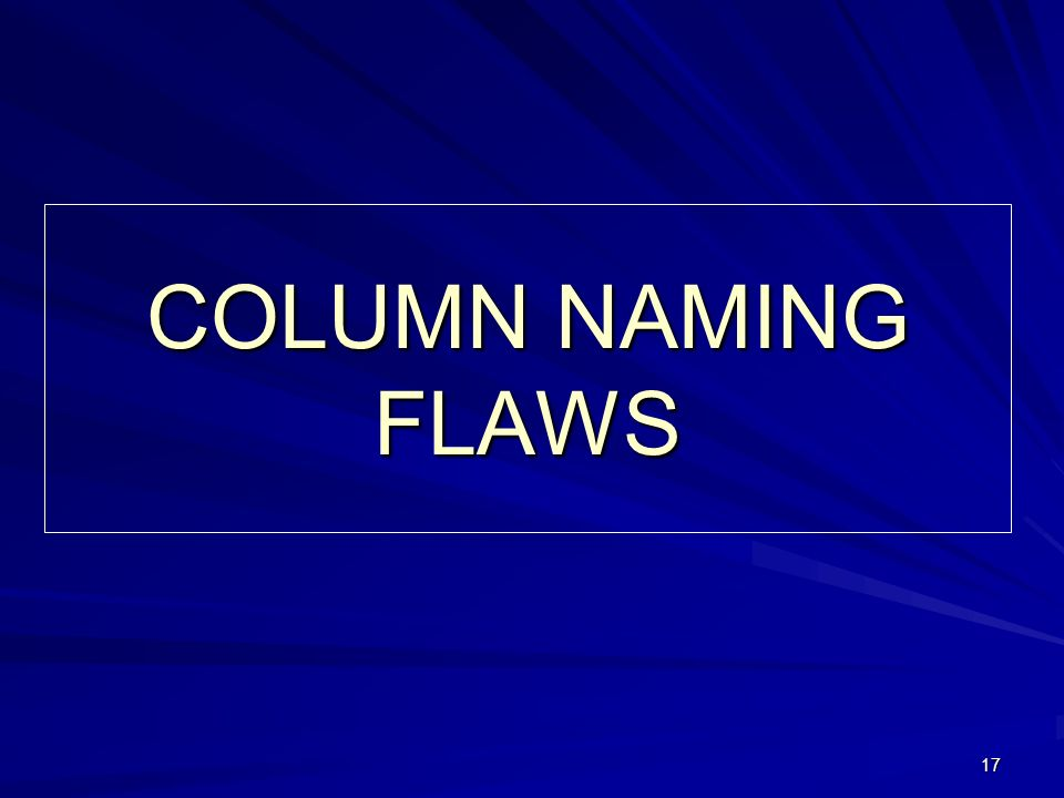 17 COLUMN NAMING FLAWS