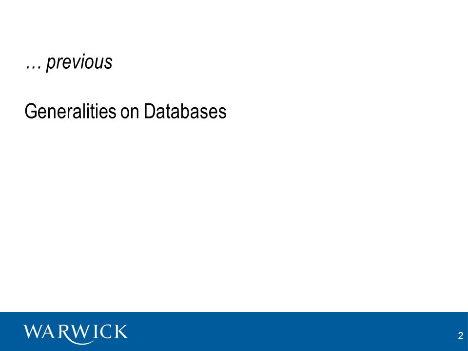 2 … previous Generalities on Databases