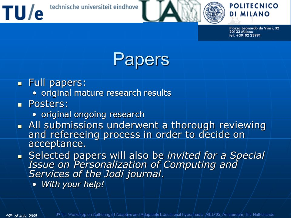 19 th of July, 2005 3 rd Int. Workshop on Authoring of Adaptive and Adaptable Educational Hypermedia, AIED05, Amsterdam, The Netherlands Papers Full p