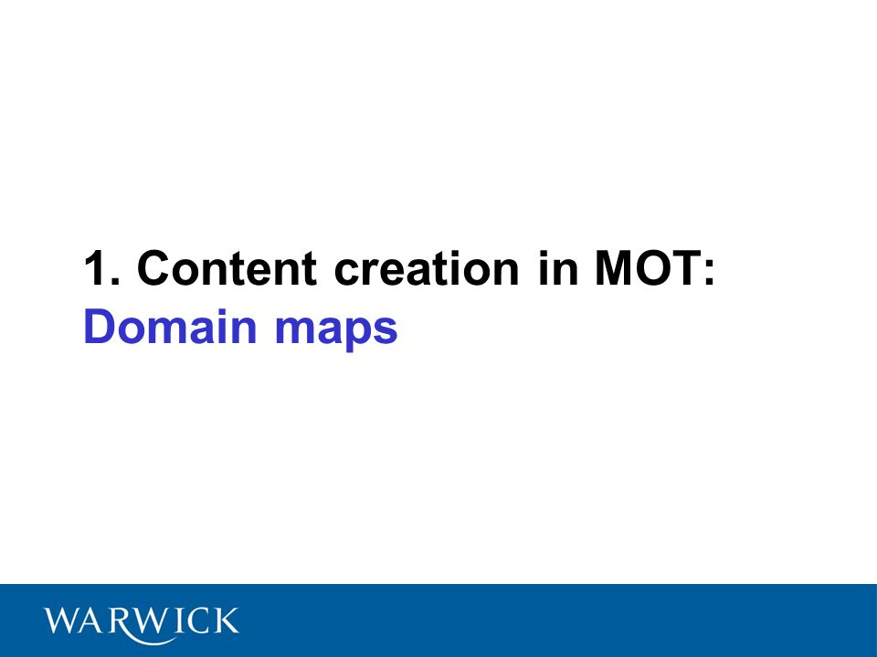 1. Content creation in MOT: Domain maps