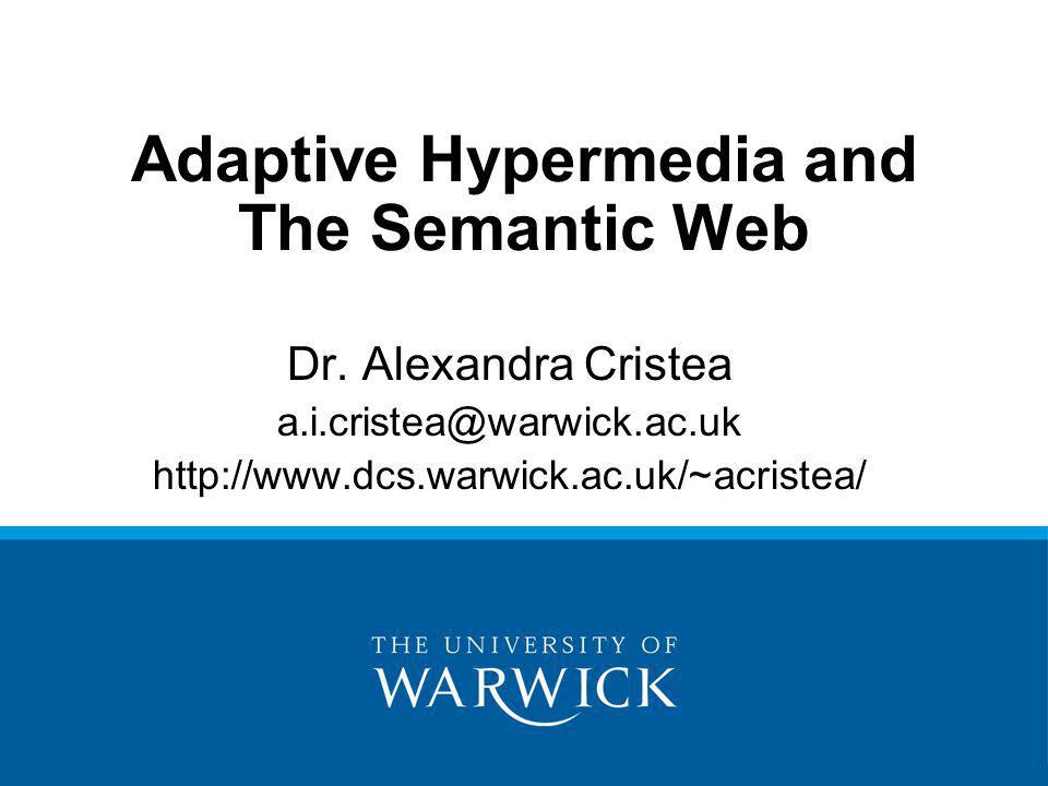 Adaptive Hypermedia and The Semantic Web Dr.