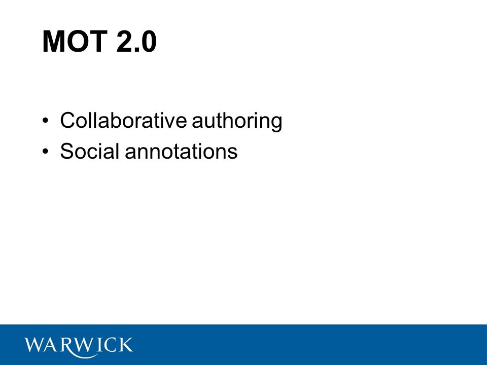 MOT 2.0 Collaborative authoring Social annotations