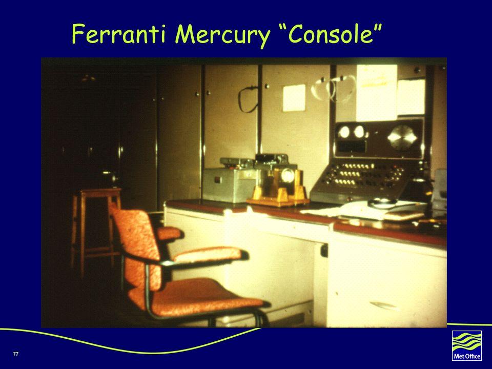 77 Ferranti Mercury Console