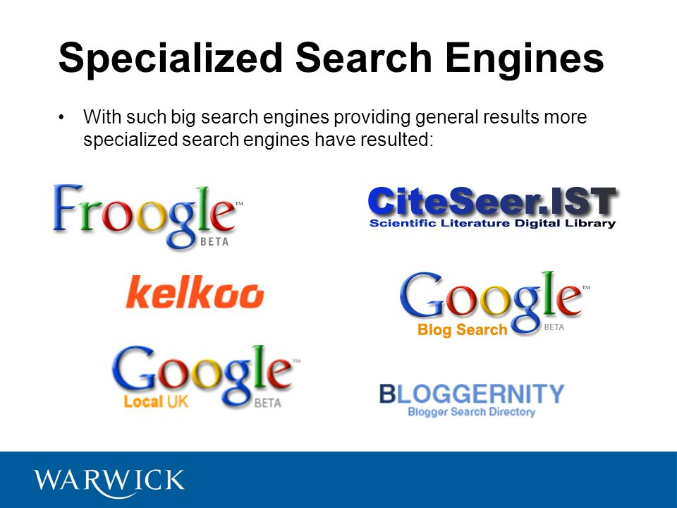 Specialized Search Engines With such big search engines providing general results more specialized search engines have resulted: