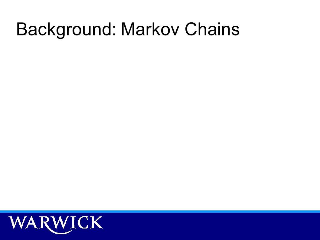 Background: Markov Chains