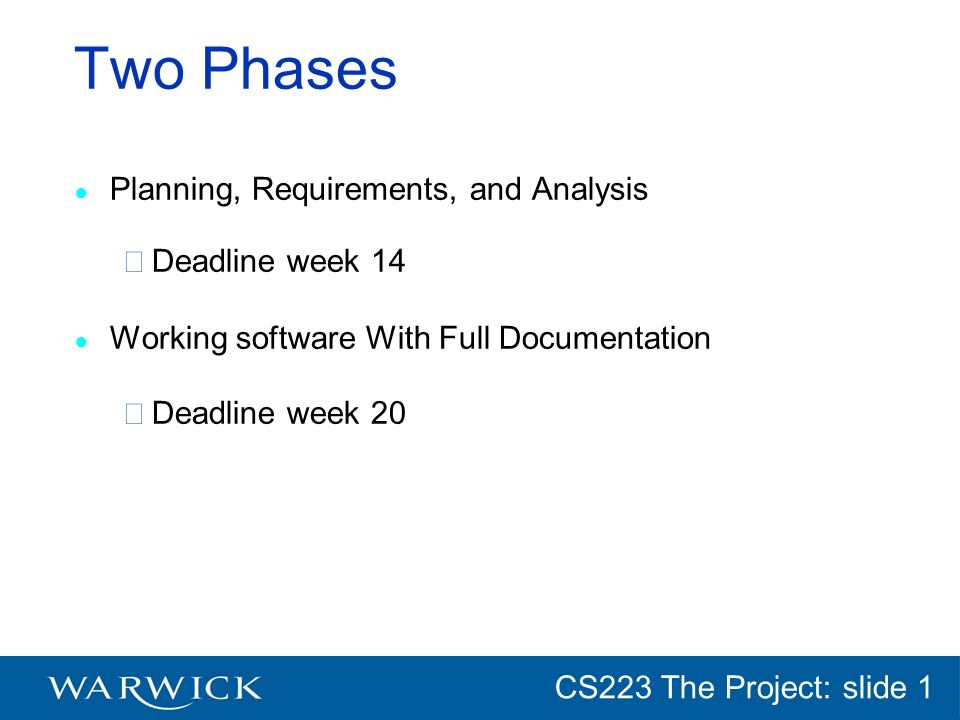 CG152 Introduction: slide 1 CS223 The Project: slide 1 The Problem Car rental company see handout for details.