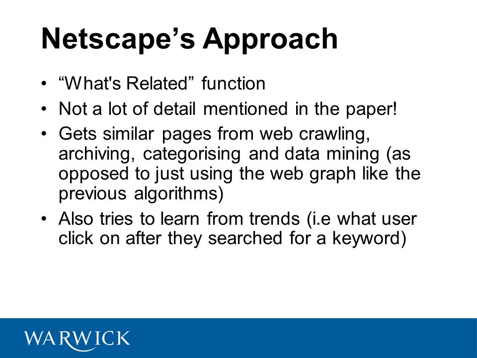 Netscapes Approach What s Related function Not a lot of detail mentioned in the paper.