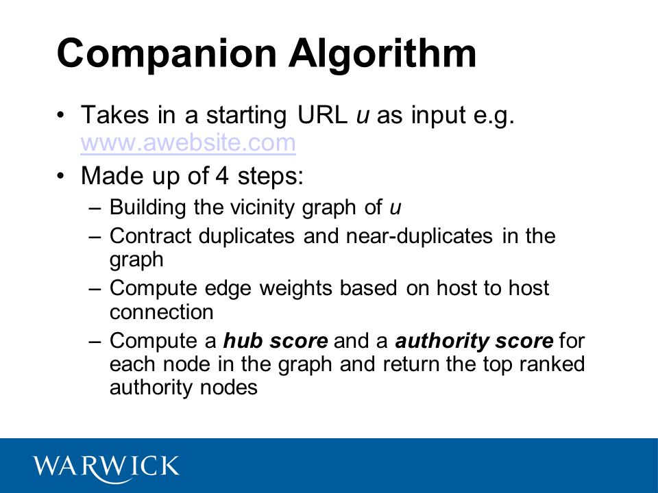 Companion Algorithm Takes in a starting URL u as input e.g.