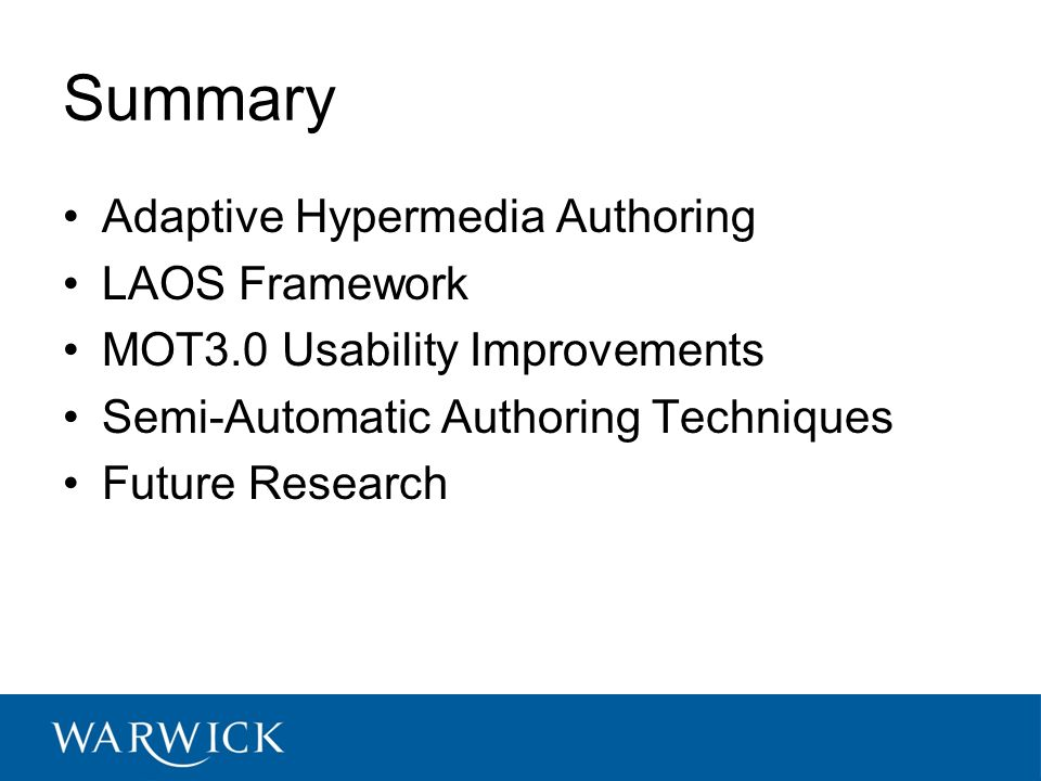 Summary Adaptive Hypermedia Authoring LAOS Framework MOT3.0 Usability Improvements Semi-Automatic Authoring Techniques Future Research