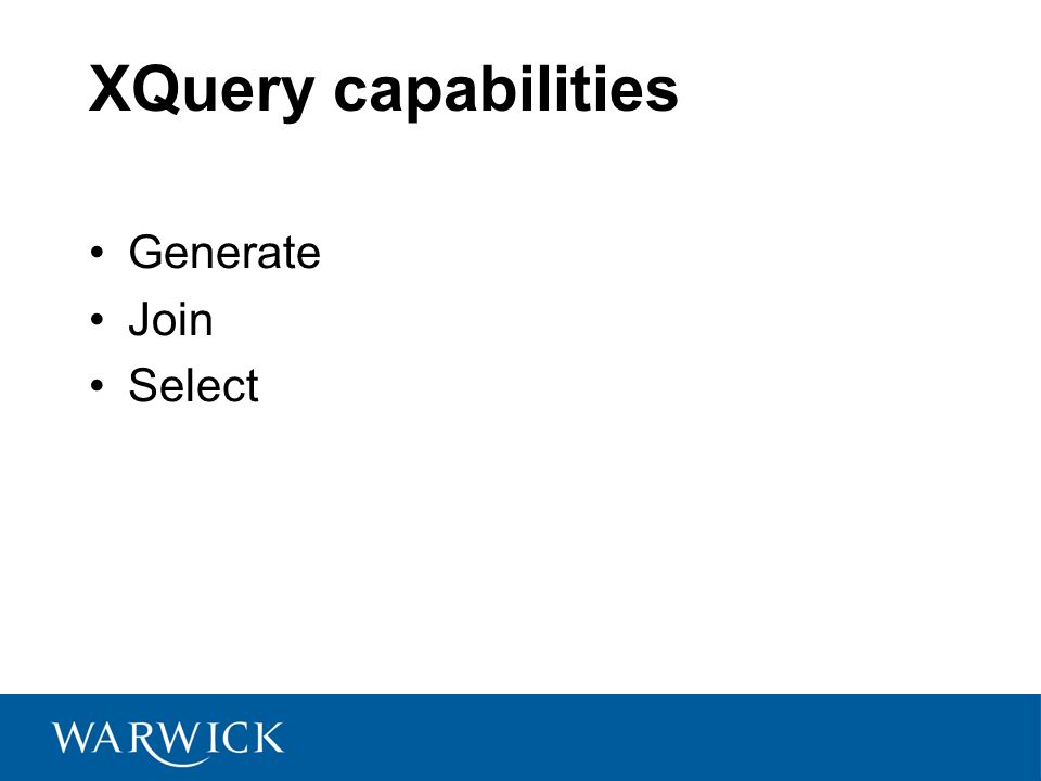 XQuery capabilities Generate Join Select