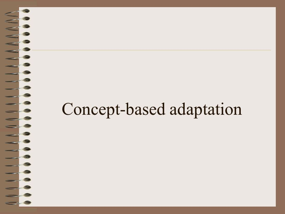 Concept-based adaptation