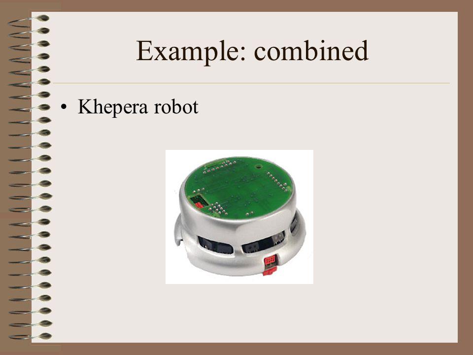 Example: combined Khepera robot