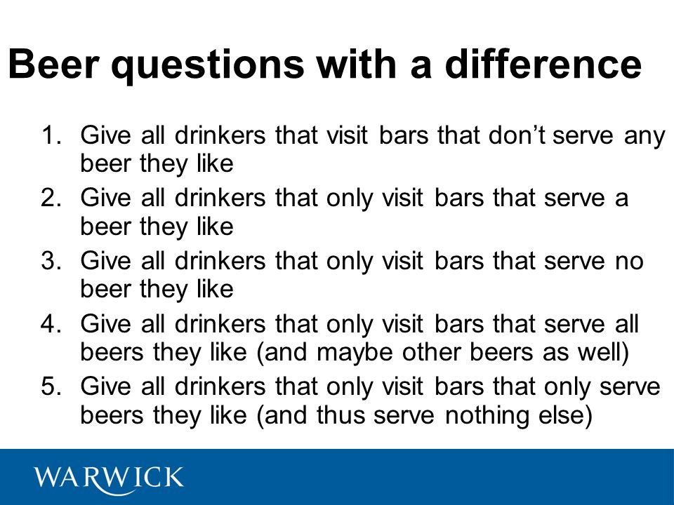 Beer questions with a difference 1.Give all drinkers that visit bars that dont serve any beer they like 2.Give all drinkers that only visit bars that