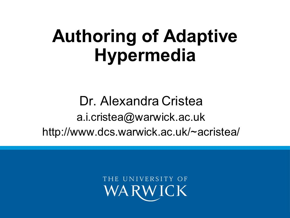 Authoring of Adaptive Hypermedia Dr.