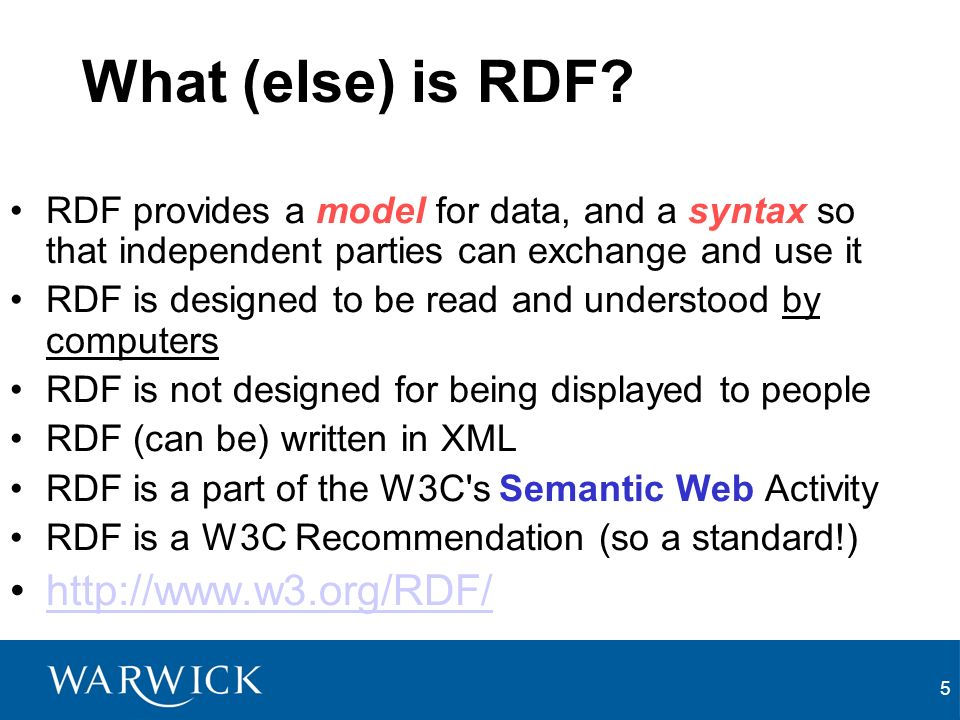 5 What (else) is RDF.