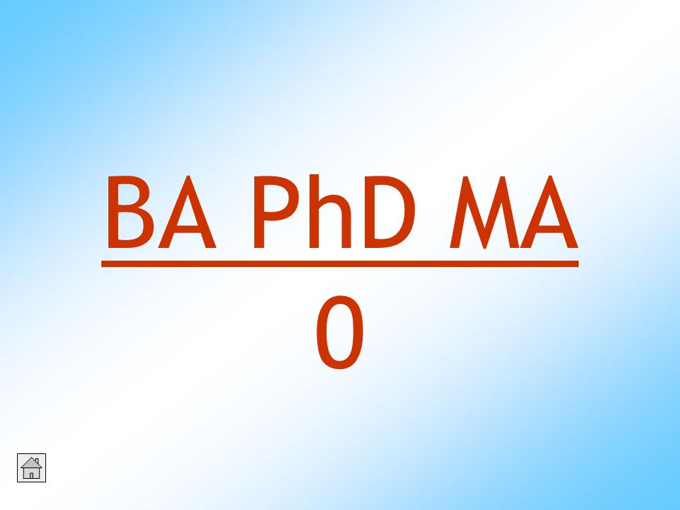 BA PhD MA 0