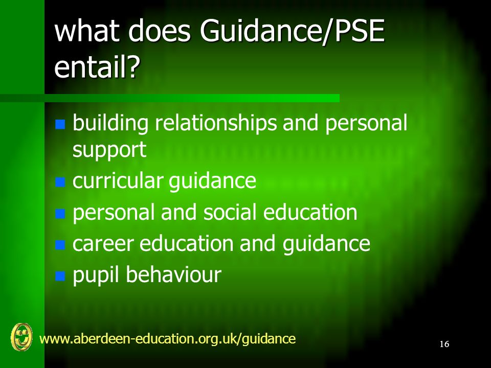 www.aberdeen-education.org.uk/guidance 16 what does Guidance/PSE entail.
