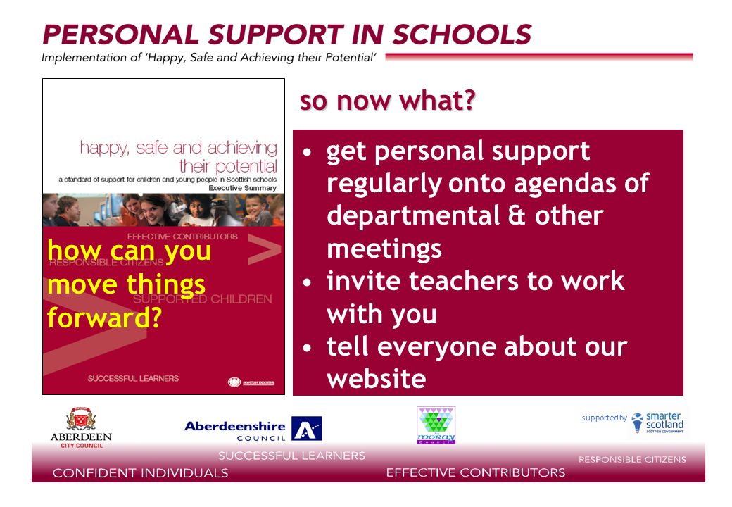 supported by get personal support regularly onto agendas of departmental & other meetings invite teachers to work with you tell everyone about our website so now what.