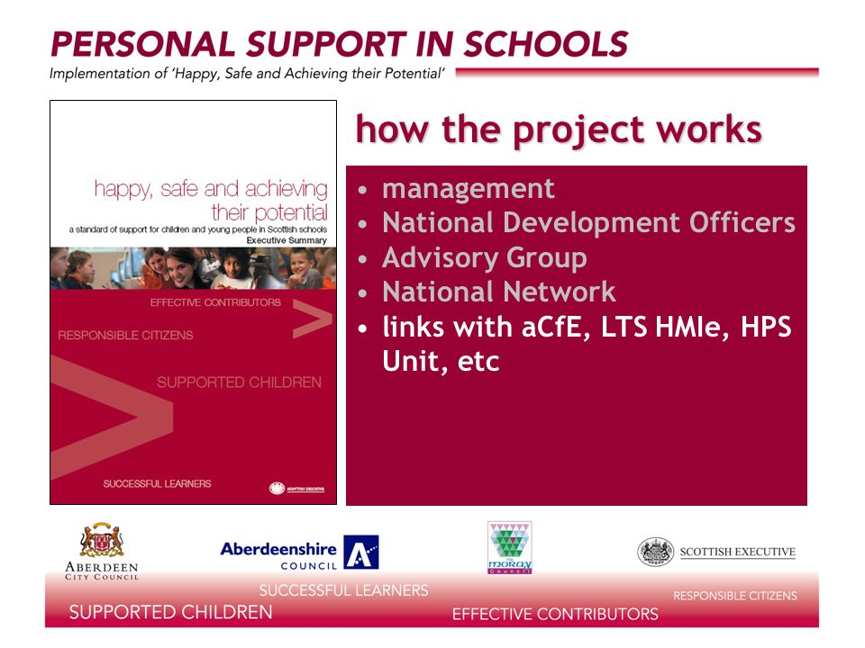 how the project works management National Development Officers Advisory Group National Network links with aCfE, LTS HMIe, HPS Unit, etc