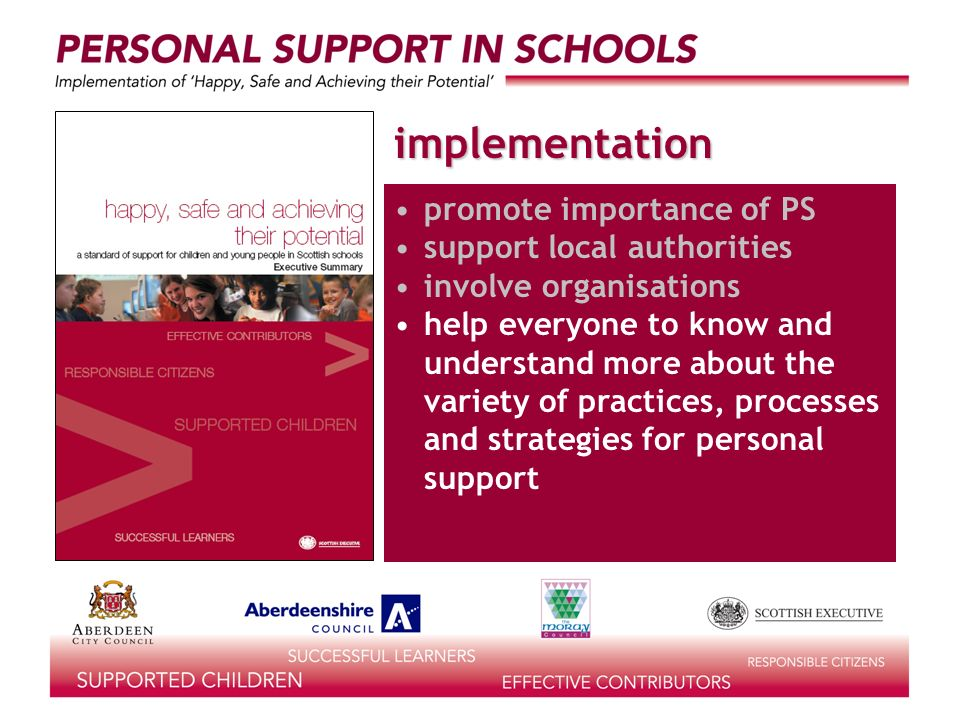 implementation promote importance of PS support local authorities involve organisations help everyone to know and understand more about the variety of practices, processes and strategies for personal support
