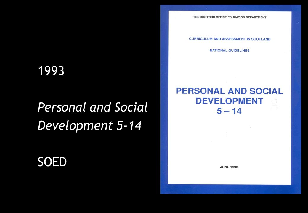 1993 Personal and Social Development 5-14 SOED