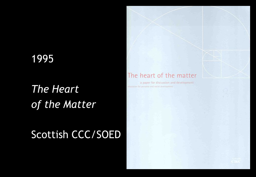 1995 The Heart of the Matter Scottish CCC/SOED