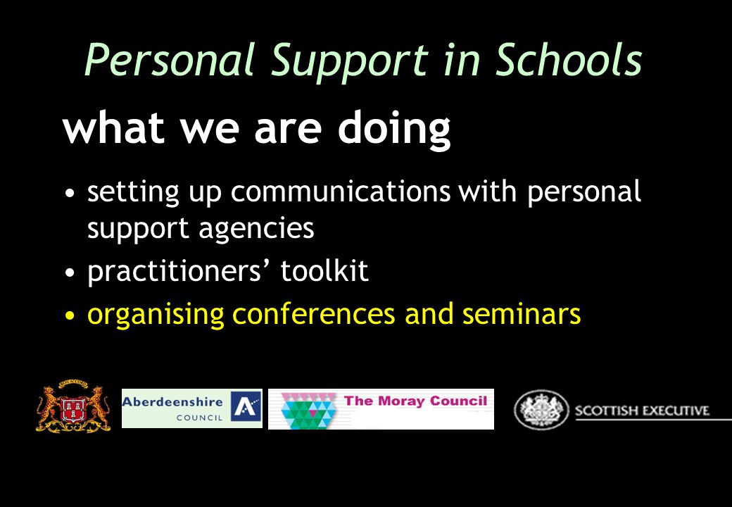 setting up communications with personal support agencies practitioners toolkit organising conferences and seminars Personal Support in Schools what we are doing