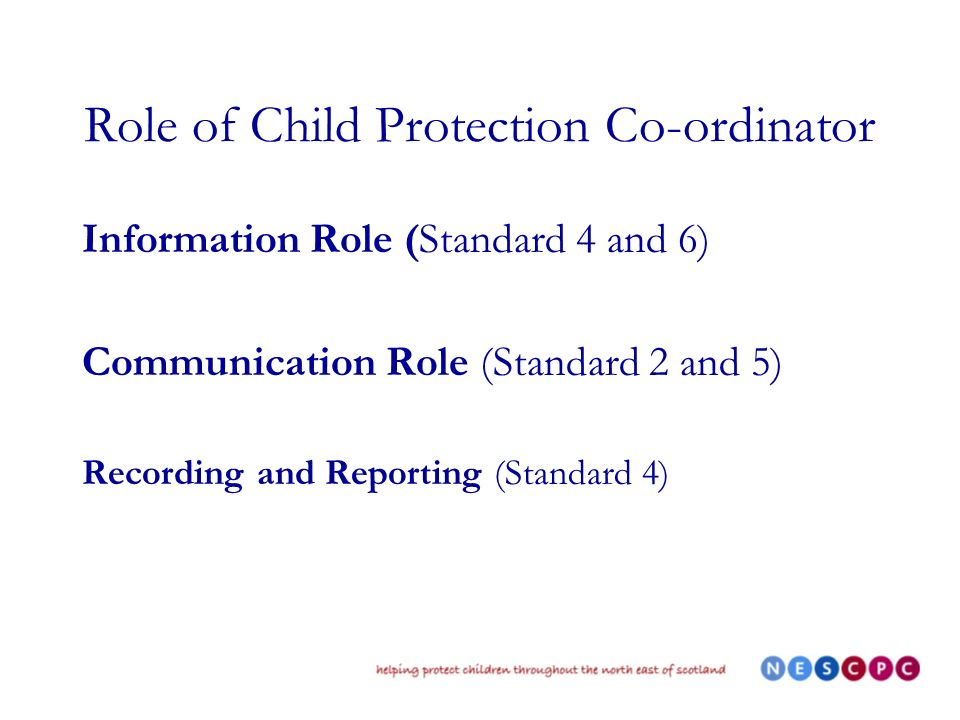 Who should be Child Protection Co-ordinator.