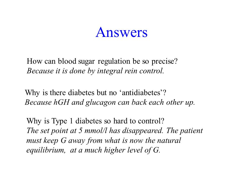 Answers How can blood sugar regulation be so precise.