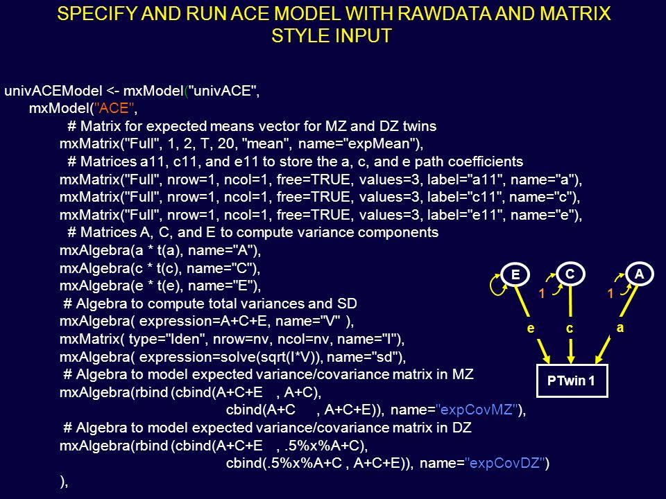 univACEModel <- mxModel(